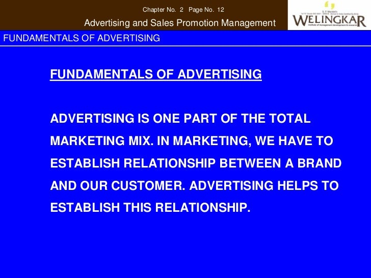 Chapter No. 2 Page No. 12             Advertising and Sales Promotion ManagementFUNDAMENTALS OF ADVERTISING       FUNDAMEN...
