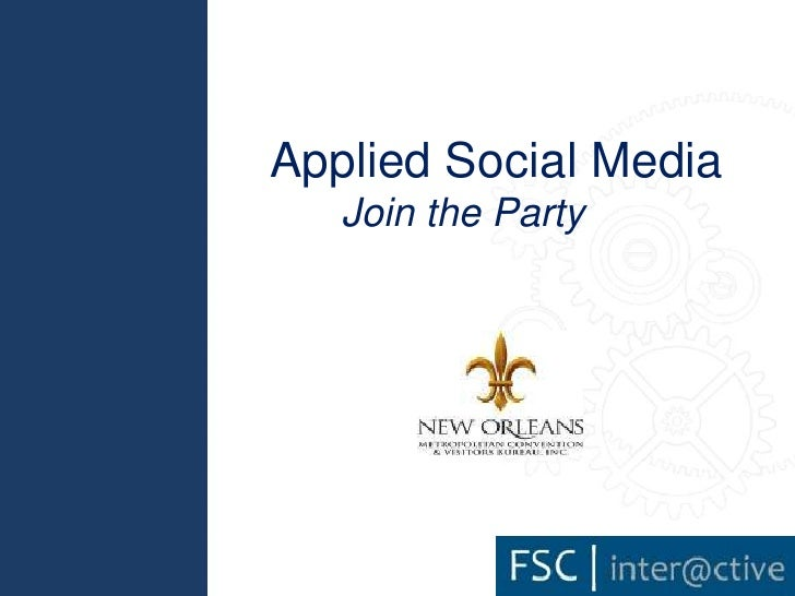 Applied Social Media<br />Join the Party<br />