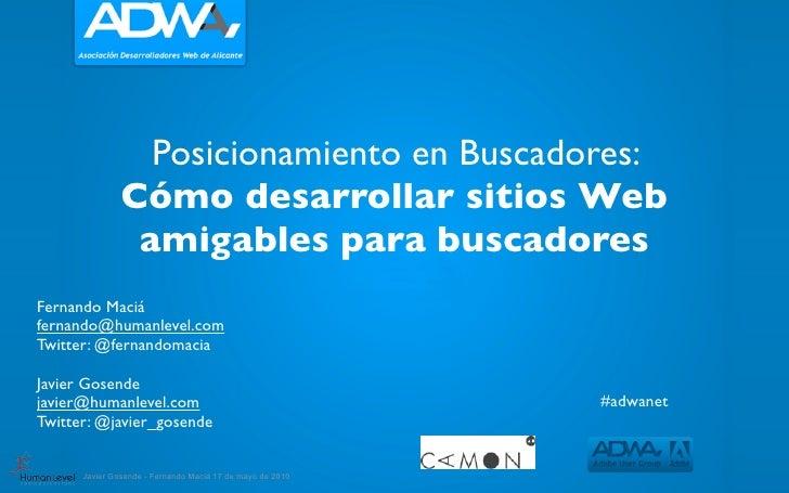 Posicionamiento en Buscadores:                Cómo desarrollar sitios Web                 amigables para buscadores Fernan...