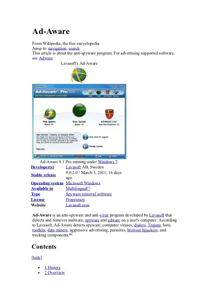 Ad-AwareFrom Wikipedia, the free encyclopediaJump to: navigation, searchThis article is about the anti-spyware program. Fo...