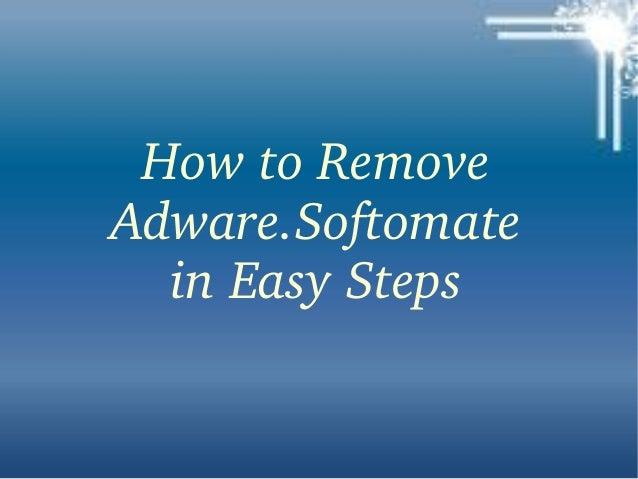 Adware.softomate: Remove Adware.softomate