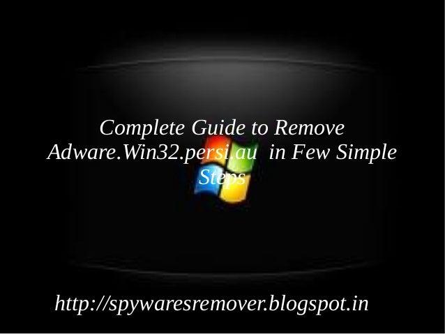 Uninstall Adware.win32.persi.au : How to delete Adware.win32.persi.au