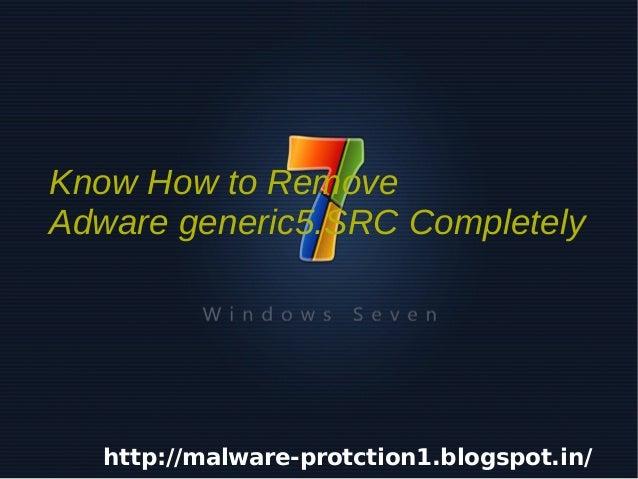 Delete Adware generic5.SRC