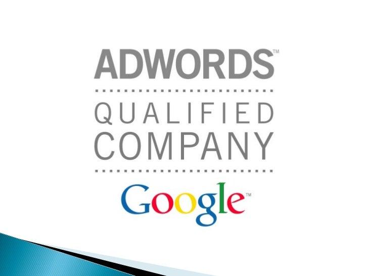 Google AdWordsEs el programa de Google para realizarcampañas de publicidad de pago por clic, esdecir, el anunciante sólo p...
