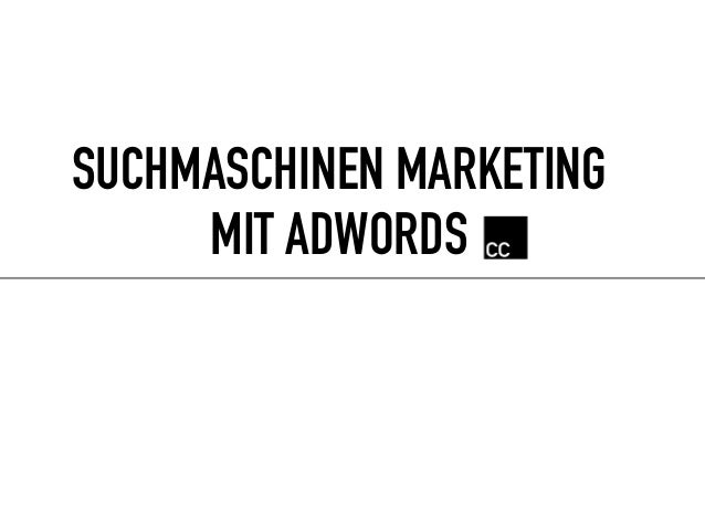 SUCHMASCHINEN MARKETING MIT ADWORDS