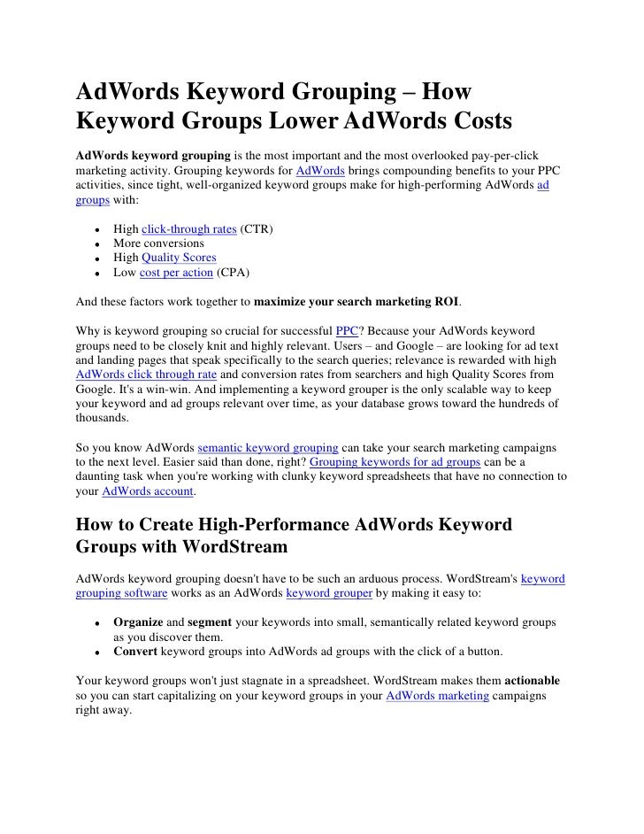 AdWords Keyword Grouping – How Keyword Groups Lower AdWords Costs<br />AdWords keyword grouping is the most important and ...