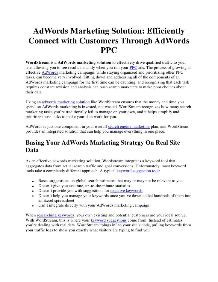 AdWords Marketing Solution: Efficiently Connect with Customers Through AdWords PPC<br />WordStream is a AdWords marketing ...