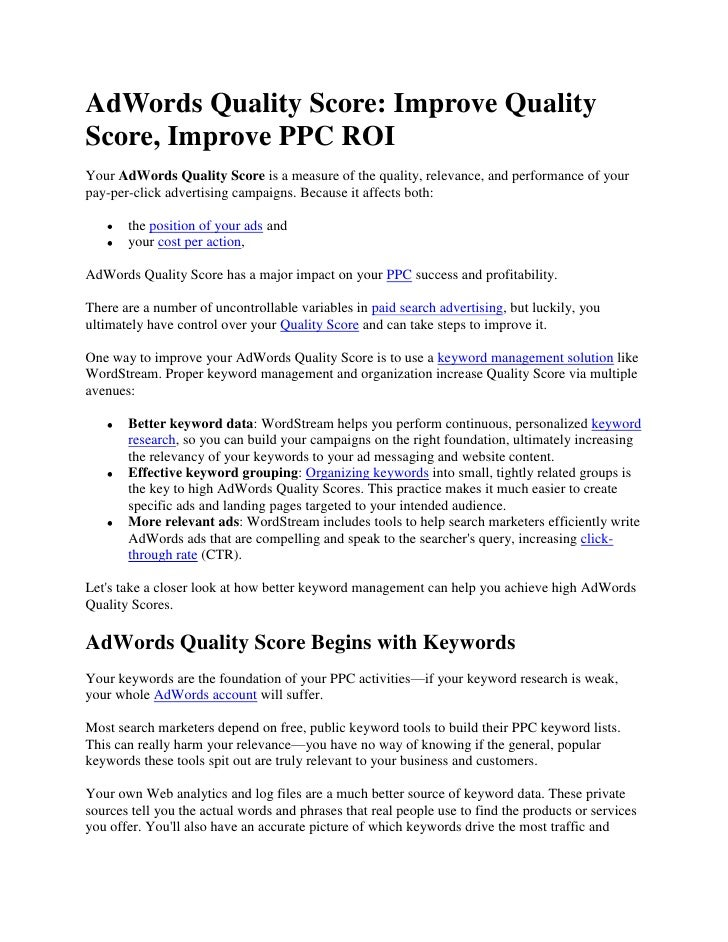 AdWords Quality Score: Improve Quality Score, Improve PPC ROI<br />Your AdWords Quality Score is a measure of the quality,...
