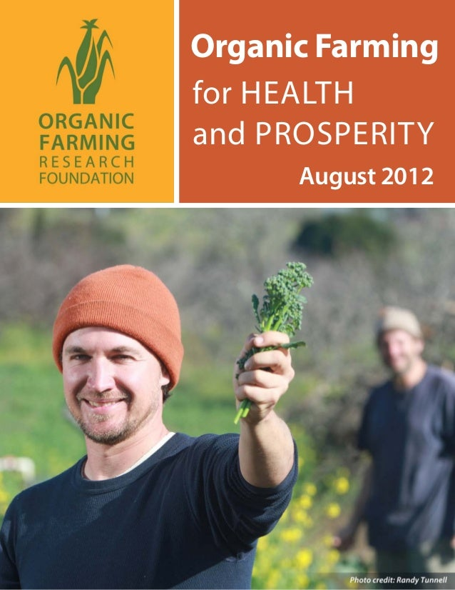 Organic Farming for HEALTH and PROSPERITY August 2012