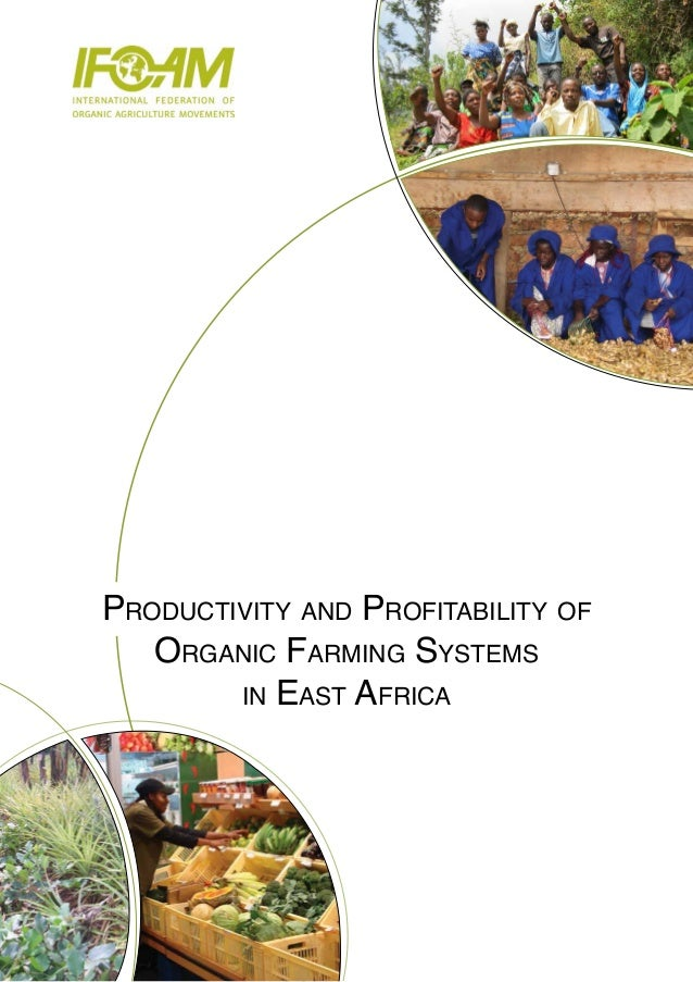 Productivity and Profitability of Organic Farming Systems in East Africa