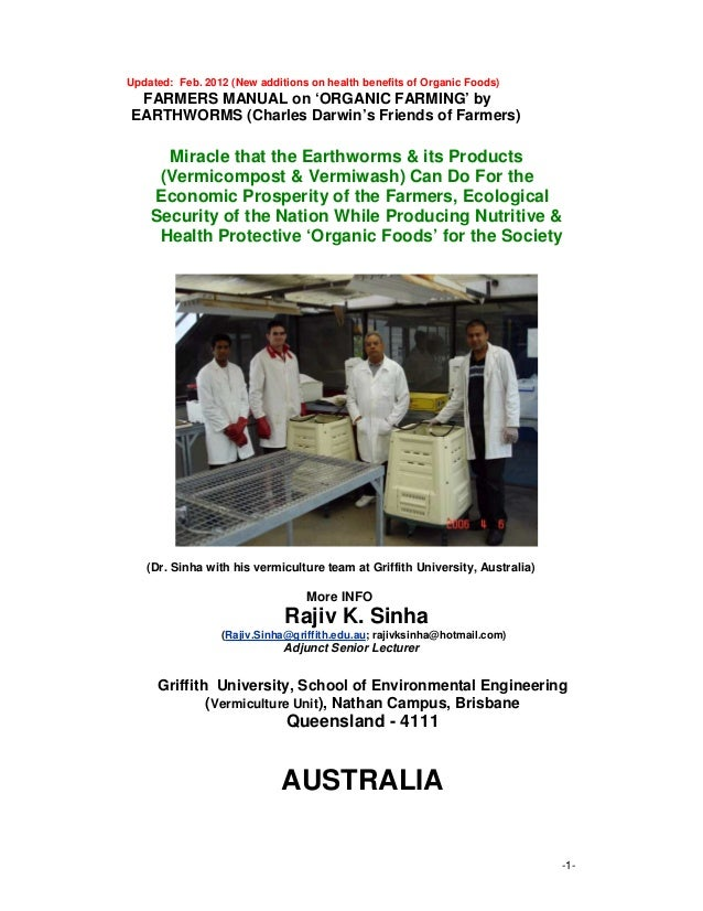 -1- Updated: Feb. 2012 (New additions on health benefits of Organic Foods) FARMERS MANUAL on 'ORGANIC FARMING' by EARTHWOR...