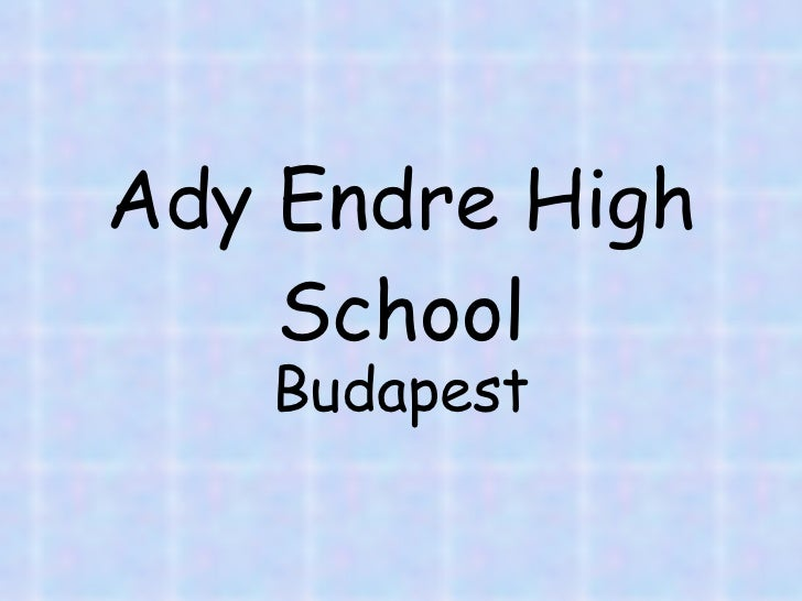 Ady Endre High School Budapest