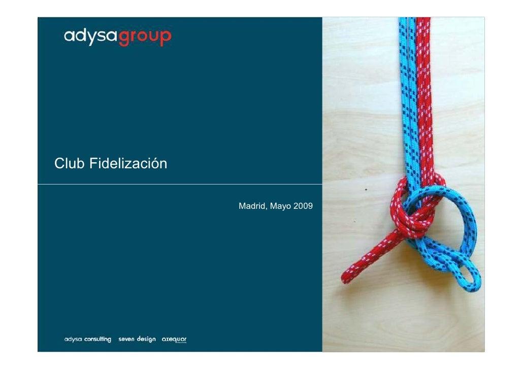 Adysa Group Club de Fidelización