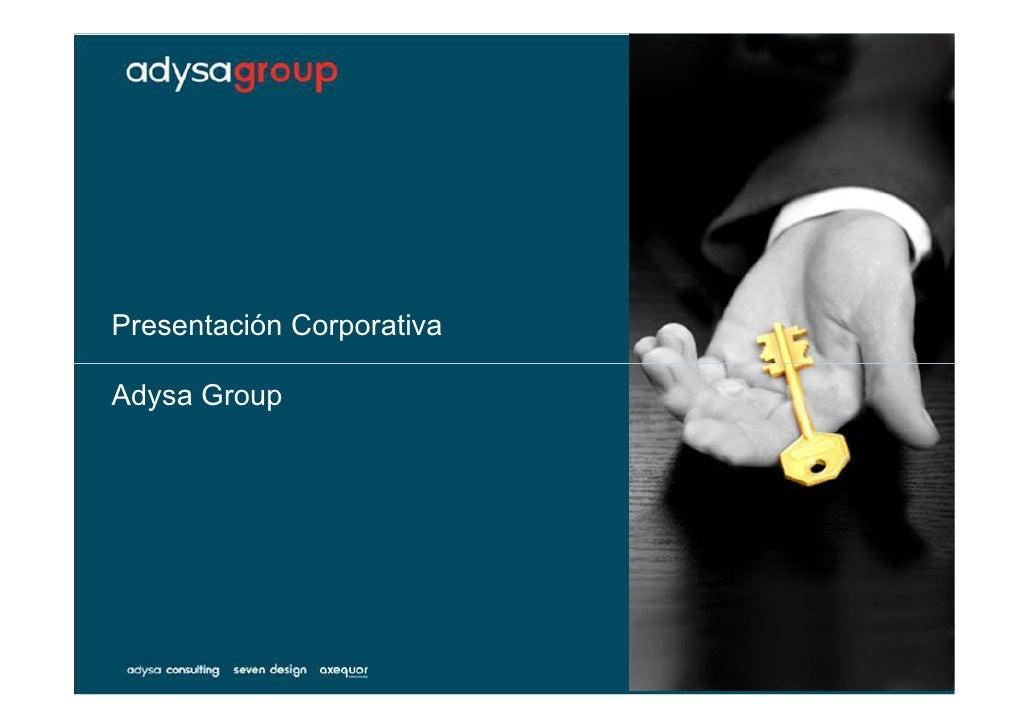 Presentación Corporativa  Adysa Group