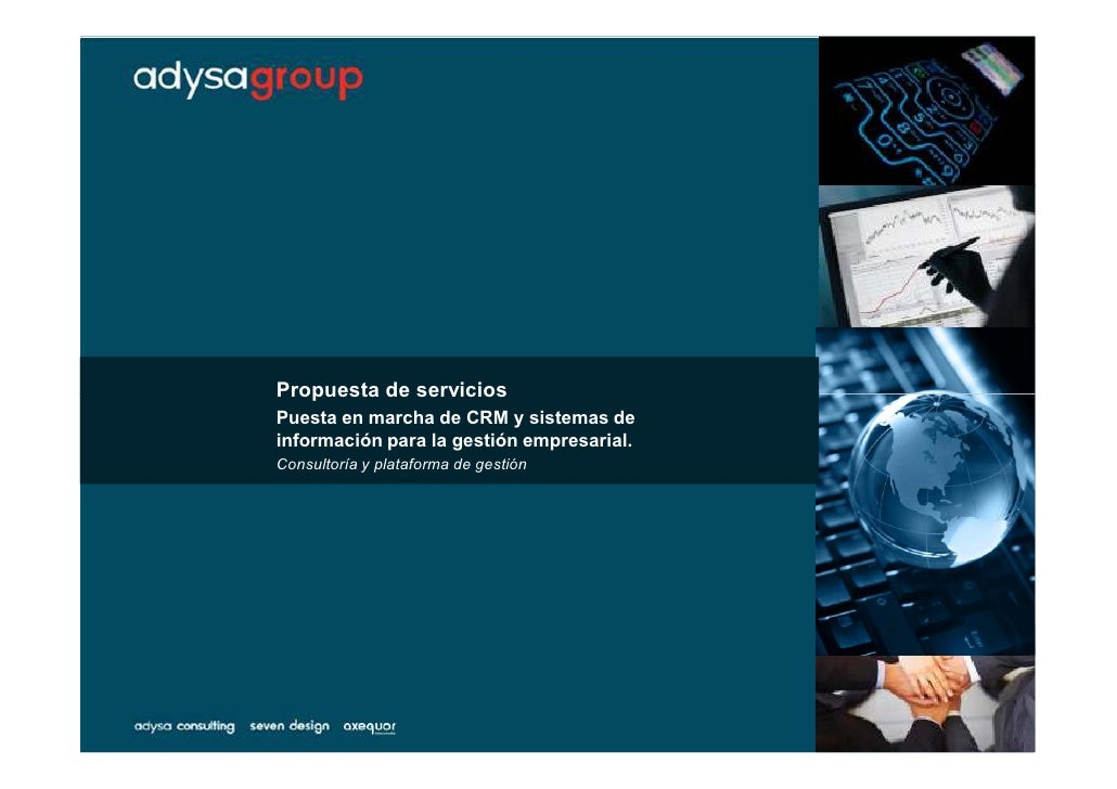 Propuesta de servicios Puesta en marcha de CRM y sistemas de información para la gestión empresarial. Consultoría y plataf...