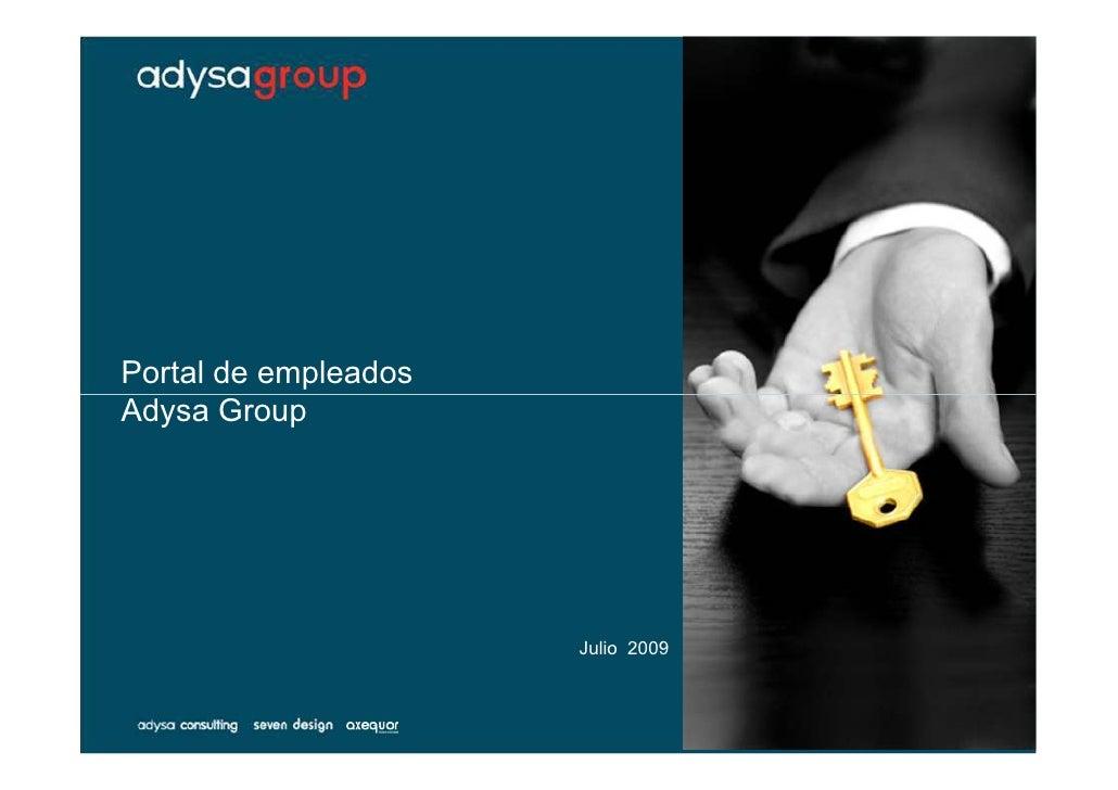 Portal de empleados Adysa Group                           Julio 2009