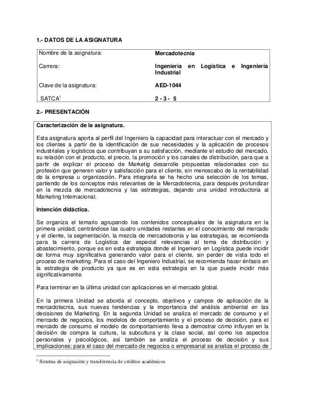 1.- DATOS DE LA ASIGNATURA    Nombre de la asignatura:                               Mercadotecnia    Carrera:            ...