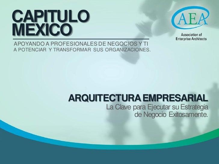 CAPITULOMEXICOAPOYANDO A PROFESIONALES DE NEGOCIOS Y TIA POTENCIAR Y TRANSFORMAR SUS ORGANIZACIONES.                 ARQUI...
