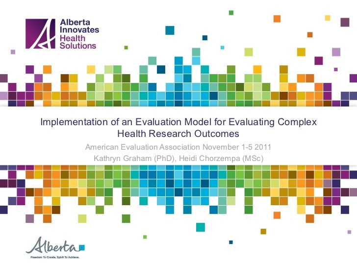 Implementation of an Evaluation Model for Evaluating Complex Health Research Outcomes