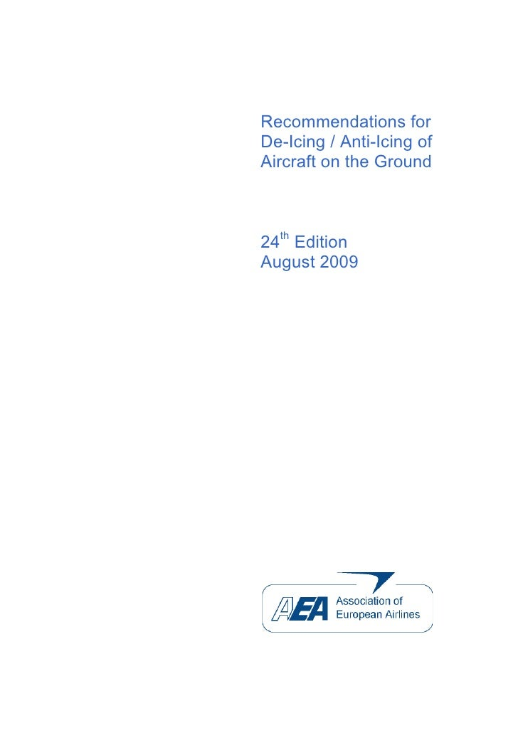 Recommendations for De-Icing / Anti-Icing of Aircraft on the Ground    24th Edition August 2009