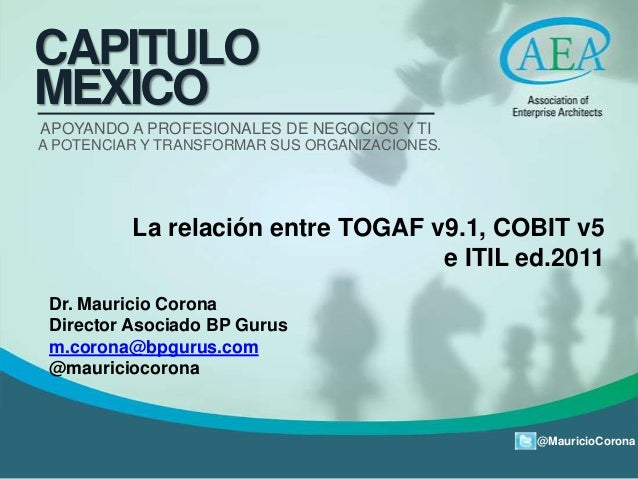 @MauricioCorona CAPITULO MEXICO APOYANDO A PROFESIONALES DE NEGOCIOS Y TI A POTENCIAR Y TRANSFORMAR SUS ORGANIZACIONES. La...