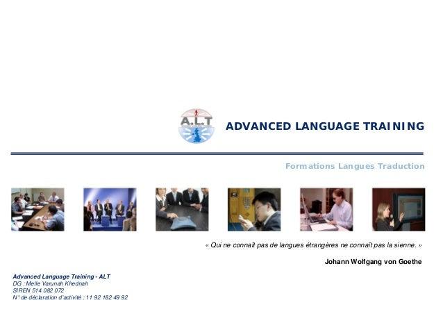 ADVANCED LANGUAGE TRAINING                                                                          Formations Langues Tra...