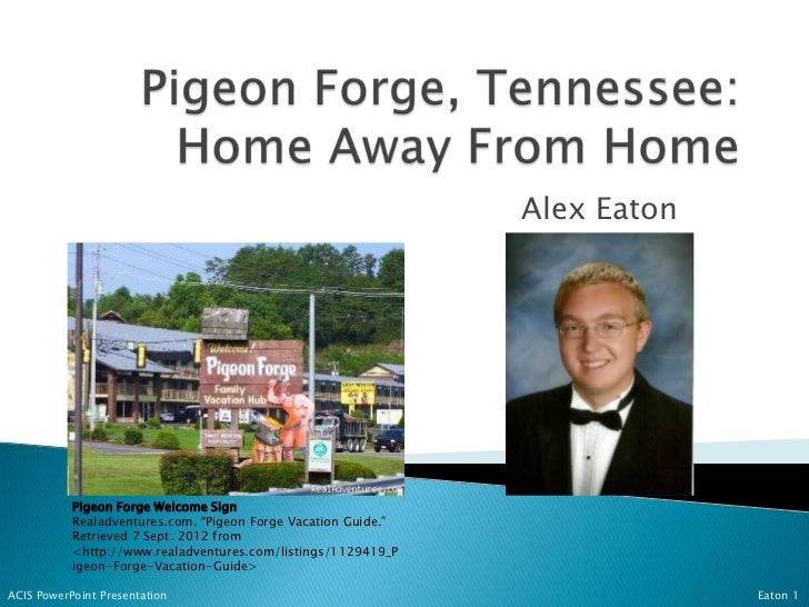 "Alex Eaton           Pigeon Forge Welcome Sign           Realadventures.com. ""Pigeon Forge Vacation Guide.""           Retr..."