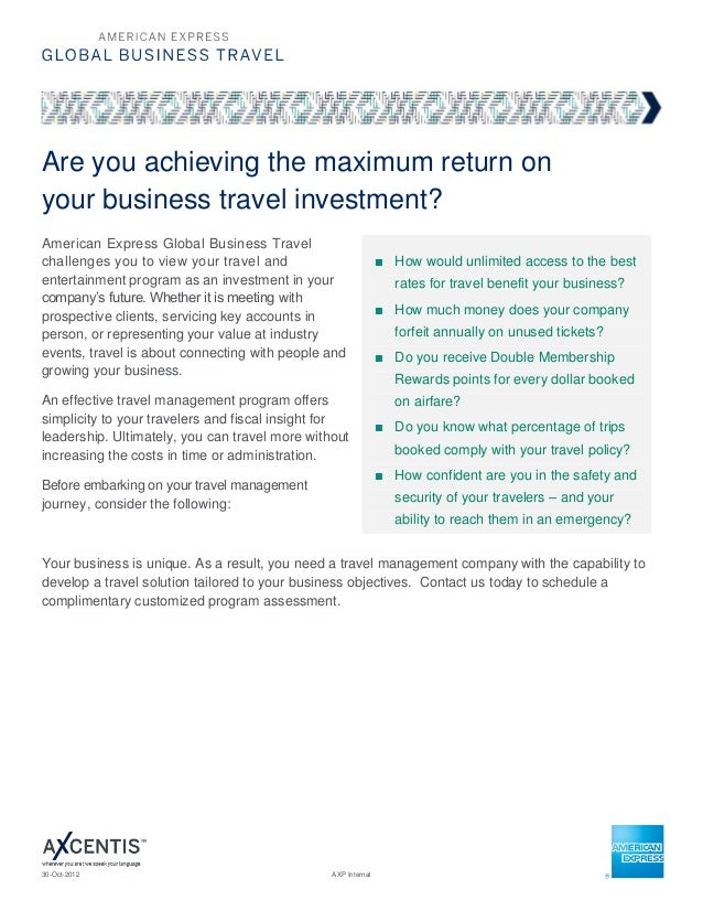 Are you achieving the maximum return onyour business travel investment?American Express Global Business Travelchallenges y...