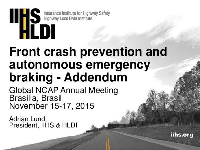 Front Crash Prevention and AEB - Addendum, Adrian Lund ...