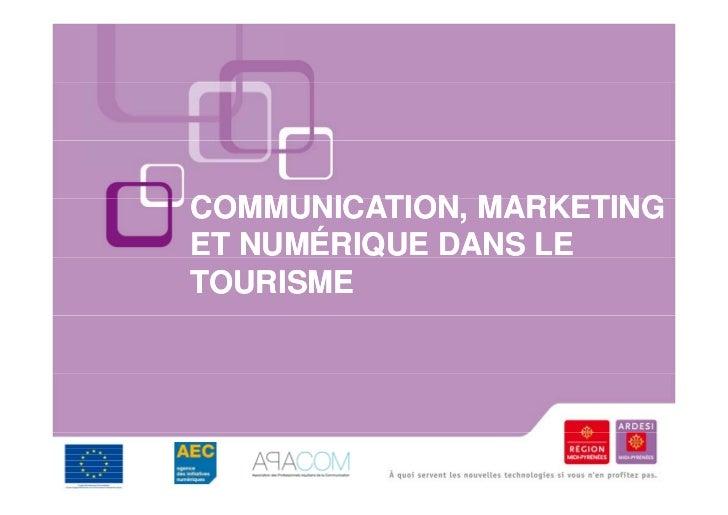 Communication, marketing et numérique dans le tourisme (2010)