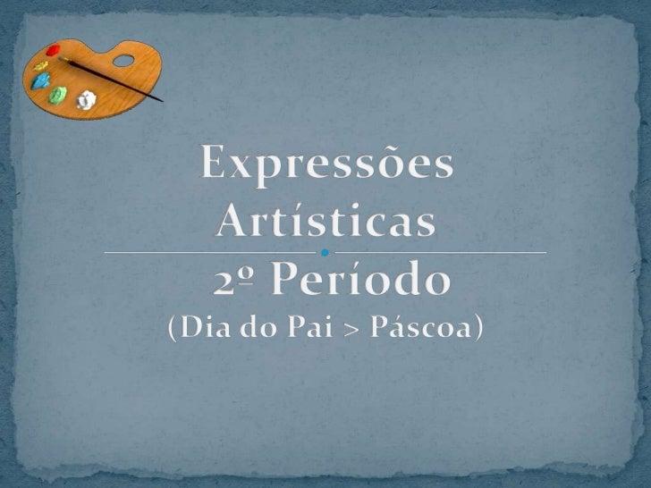 EXPRESSÕES<br />Dia do Pai > Páscoa<br />