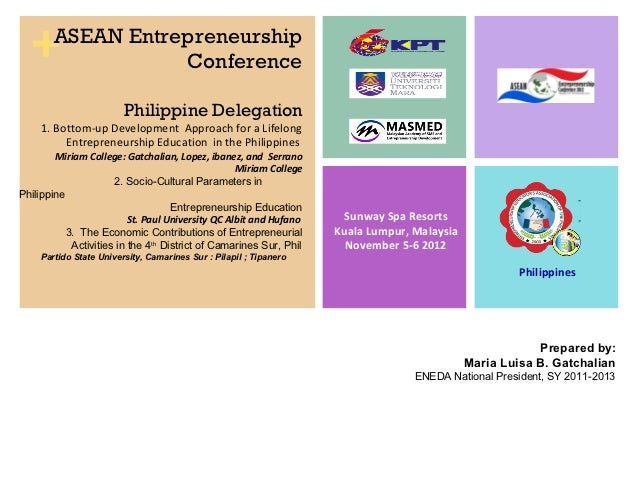 +     ASEAN Entrepreneurship                   Conference                         Philippine Delegation     1. Bottom-up D...