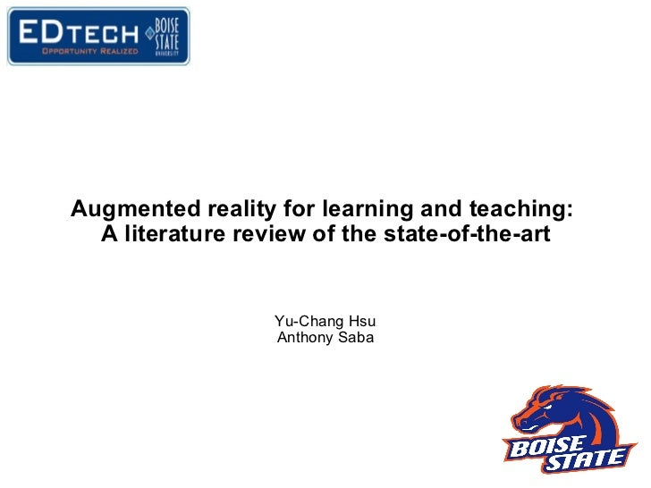 Augmented reality for learning and teaching:  A literature review of the state-of-the-art Yu-Chang Hsu Anthony Saba