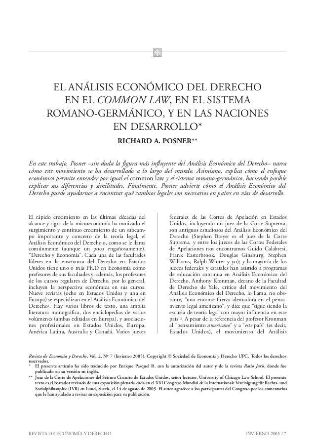 REVISTA DE ECONOMÍA Y DERECHO INVIERNO 2005 / 7EL ANÁLISIS ECONÓMICO DEL DERECHOEN EL COMMON LAW, EN EL SISTEMAROMANO-GERM...