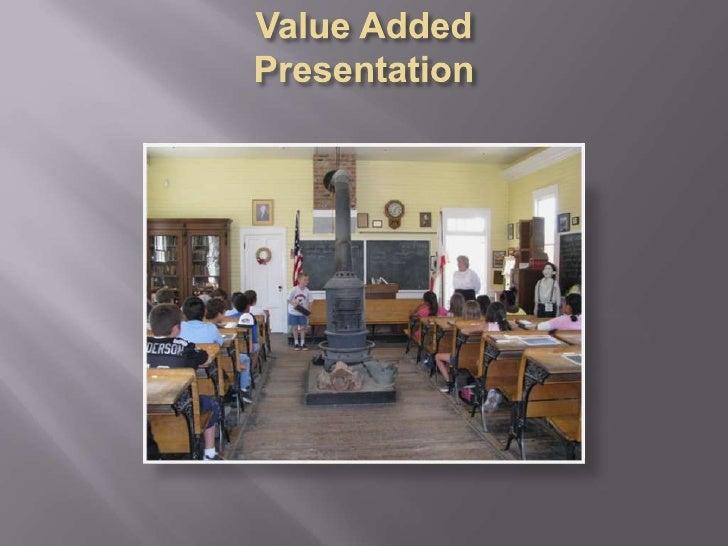 Value Added Presentation<br />