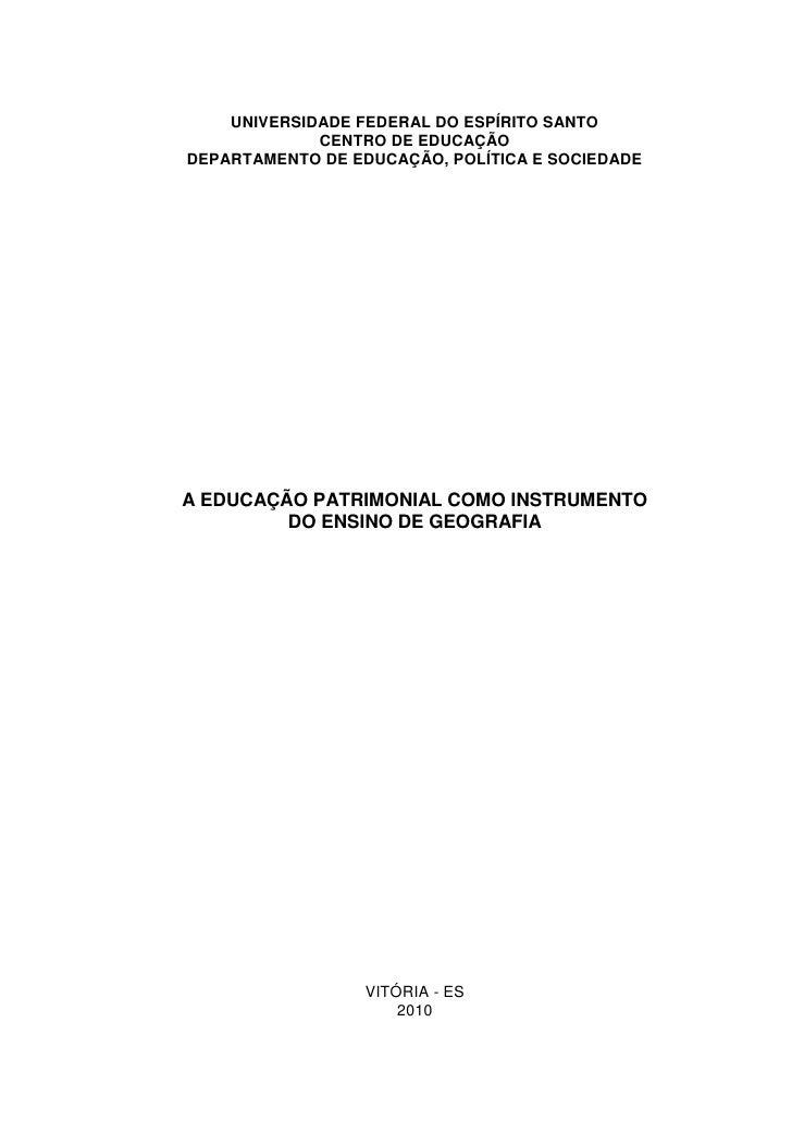 2    UNIVERSIDADE FEDERAL DO ESPÍRITO SANTO             CENTRO DE EDUCAÇÃODEPARTAMENTO DE EDUCAÇÃO, POLÍTICA E SOCIEDADEA ...