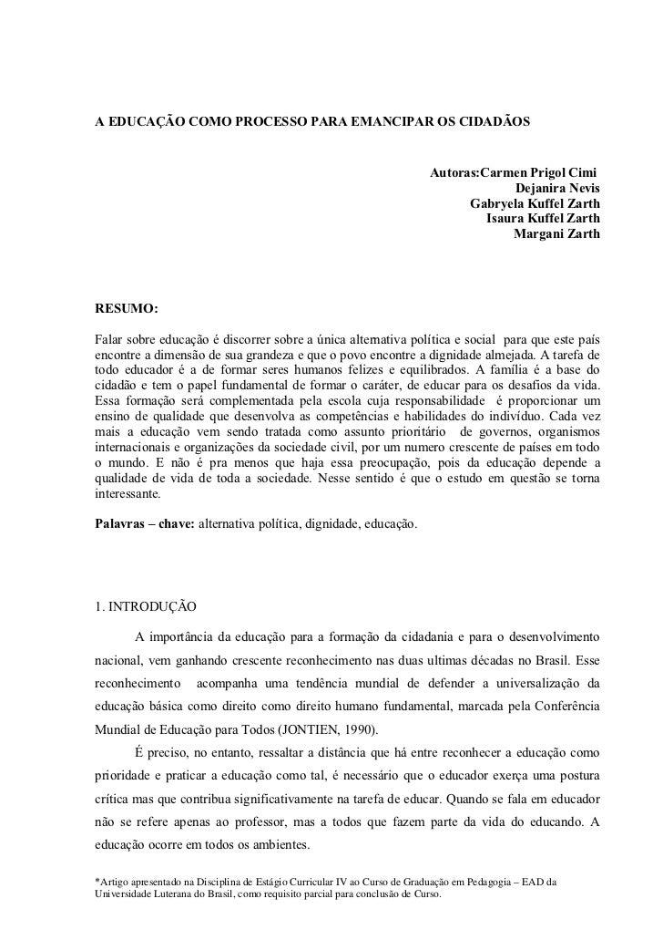 A EDUCAÇÃO COMO PROCESSO PARA EMANCIPAR OS CIDADÃOS                                                                       ...