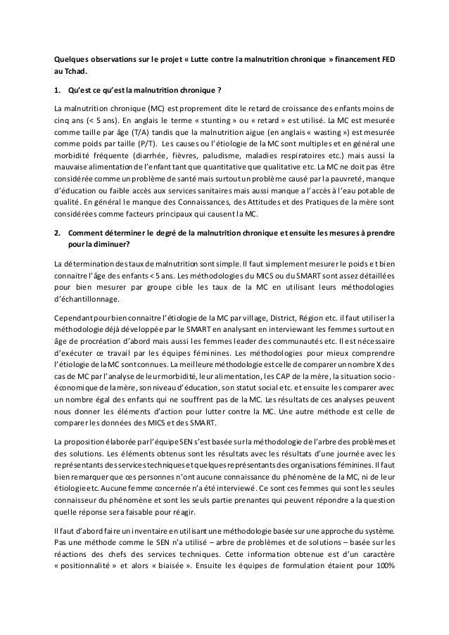 Quelques observations sur le projet « Lutte contre la malnutrition chronique » financement FED au Tchad. 1. Qu'est ce qu'e...