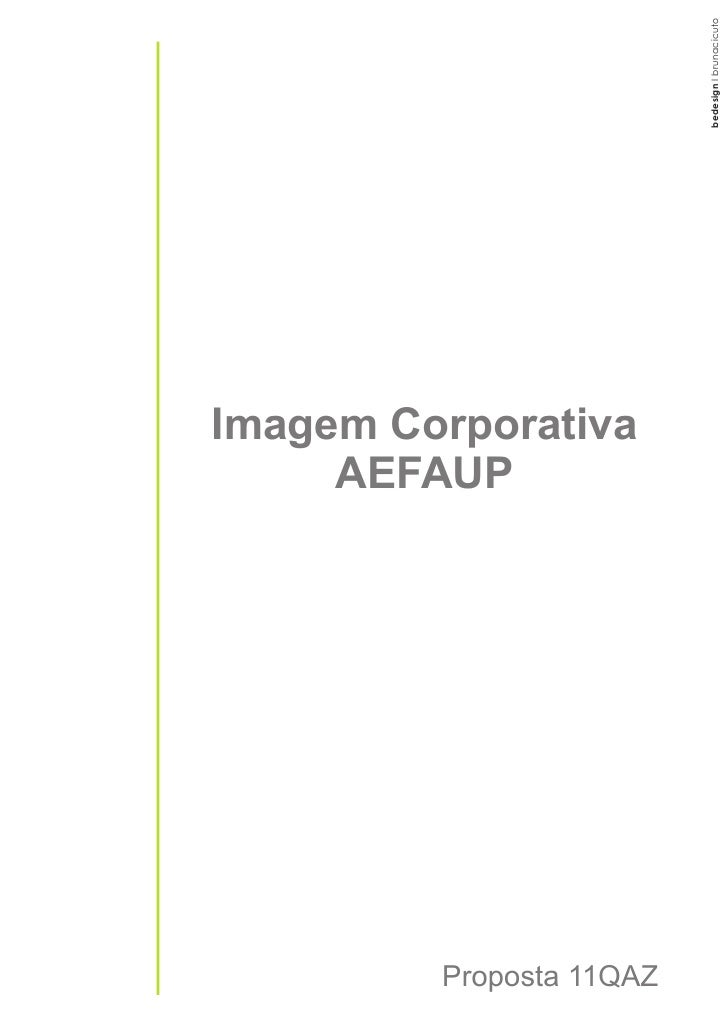 bedesign I brunacicuto Imagem Corporativa      AEFAUP              Proposta 11QAZ