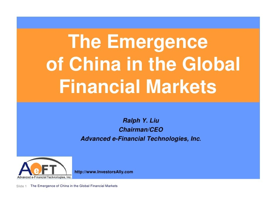 The Emergence                    of China in the Global                     Financial Markets                             ...