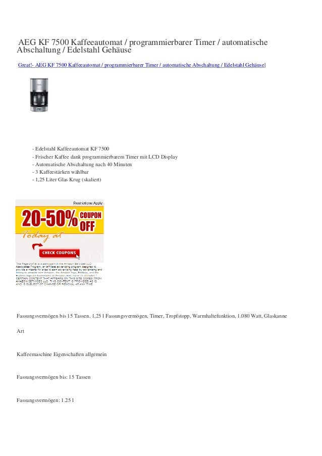 AEG KF 7500 Kaffeeautomat / programmierbarer Timer / automatischeAbschaltung / Edelstahl GehäuseGreat!- AEG KF 7500 Kaffee...