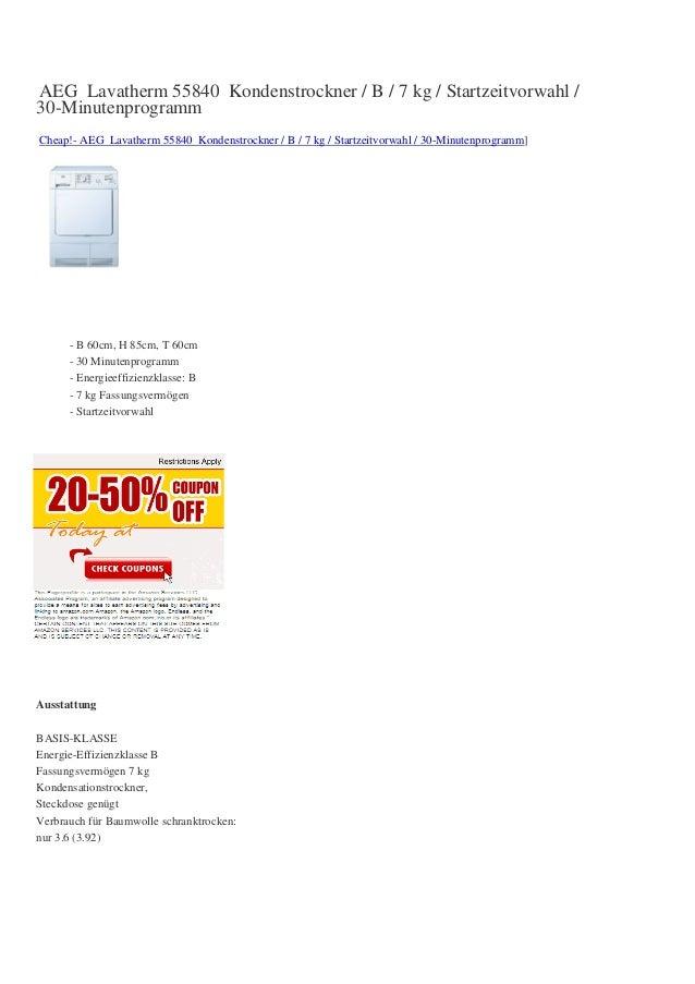 AEG Lavatherm 55840 Kondenstrockner / B / 7 kg / Startzeitvorwahl /30-MinutenprogrammCheap!- AEG Lavatherm 55840 Kondenstr...