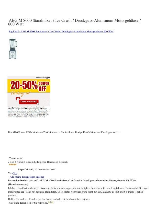 AEG M 8000 Standmixer / Ice Crush / Druckguss-Aluminium Motorgehäuse /600 WattBig Deal!- AEG M 8000 Standmixer / Ice Crush...
