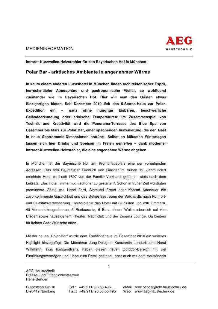 MEDIENINFORMATIONInfrarot-Kurzwellen-Heizstrahler für den Bayerischen Hof in München:Polar Bar - arktisches Ambiente in an...