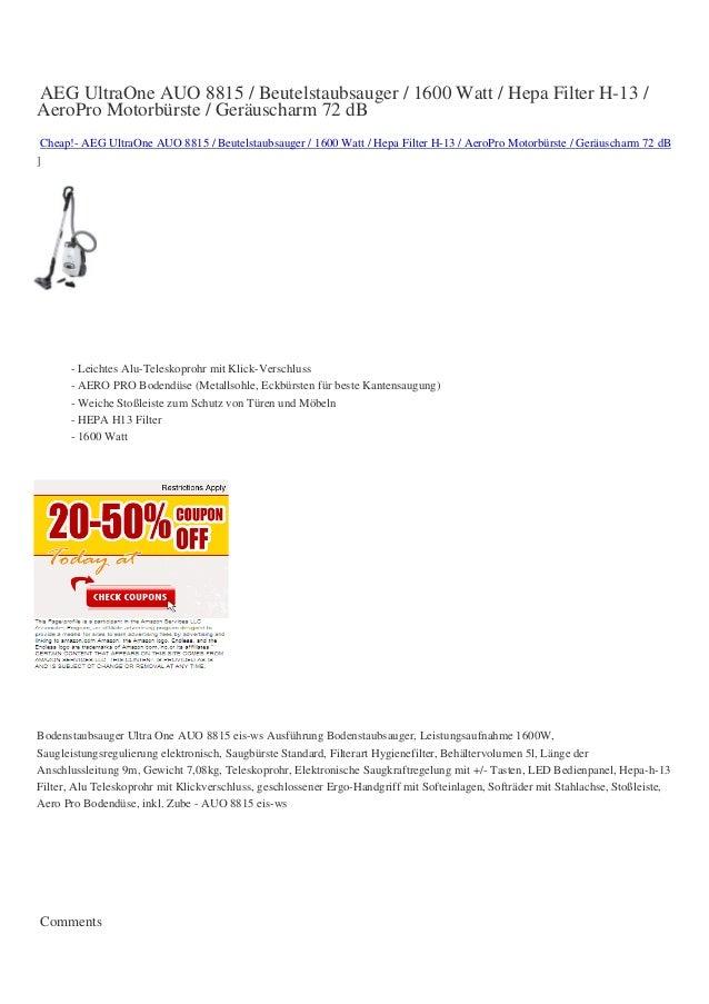 AEG UltraOne AUO 8815 / Beutelstaubsauger / 1600 Watt / Hepa Filter H-13 /AeroPro Motorbürste / Geräuscharm 72 dBCheap!- A...