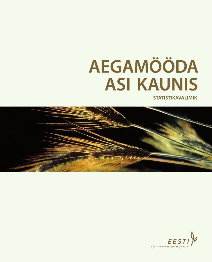 AEGAMÖÖDA                         ASI KAUNIS       The statistical collection has been published for the 90th anniversary ...