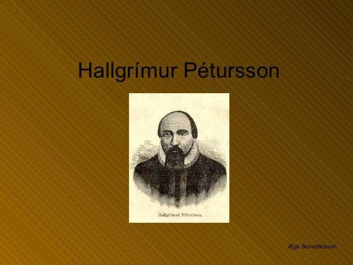 Hallgrímur Pétursson Ægir Benediktsson