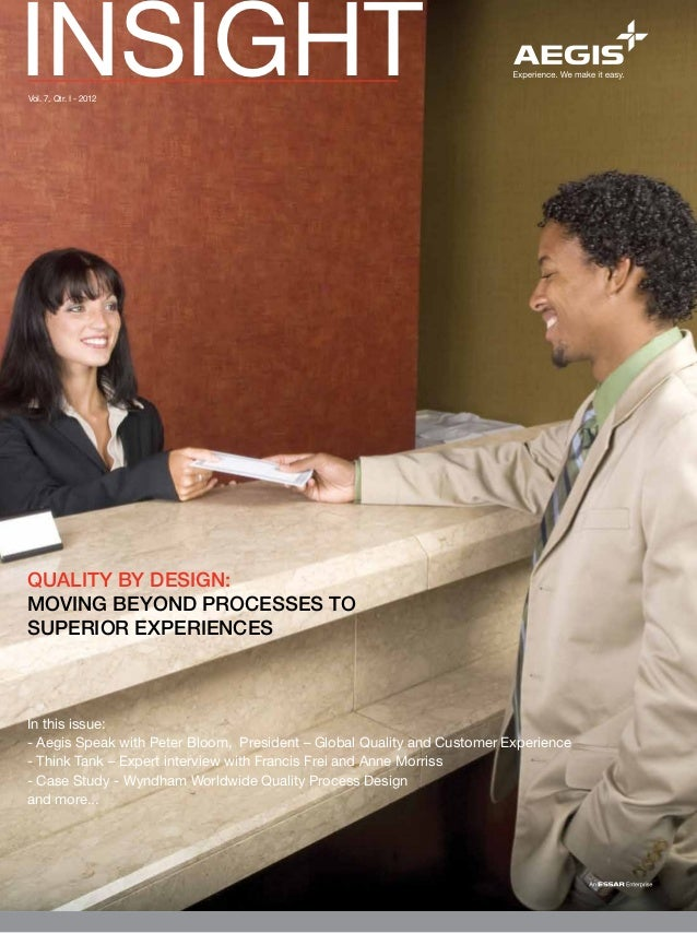 Aegis Insight Newsletter Vol. 7 - Quality by Design: Moving beyond processes to superior experiences