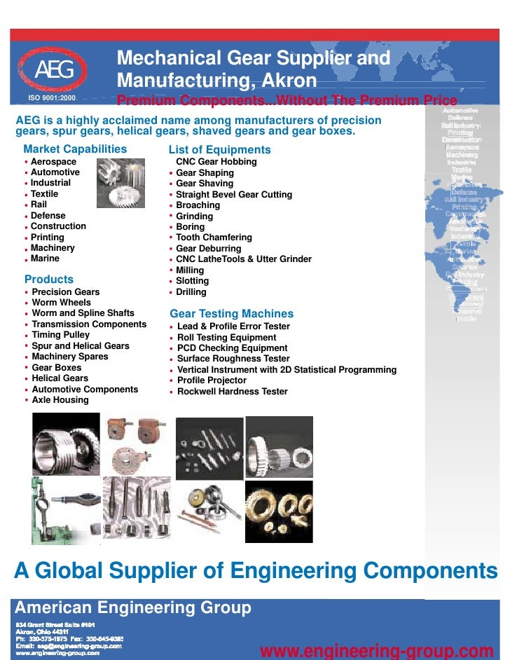 Mechanical Gear Supplier and    AEG            Manufacturing, Akron   ISO 9001:2000                   Premium Components.....