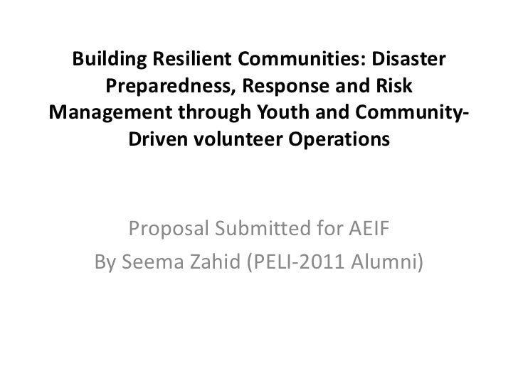 Building Resilient Communities: Disaster     Preparedness, Response and RiskManagement through Youth and Community-       ...